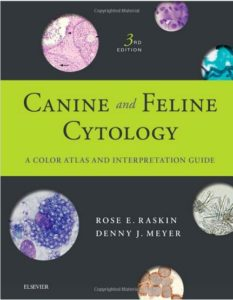 Canine and Feline Cytology: A Color Atlas and Interpretation Guide