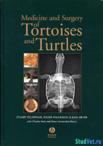 Medicine and Surgery of Tortoises and Turtles - Stuart McArthur